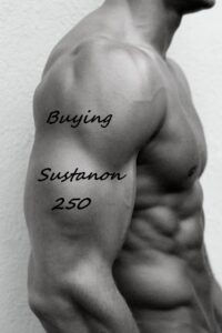 Buying Sustanon 250