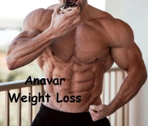 Anavar Weight Loss